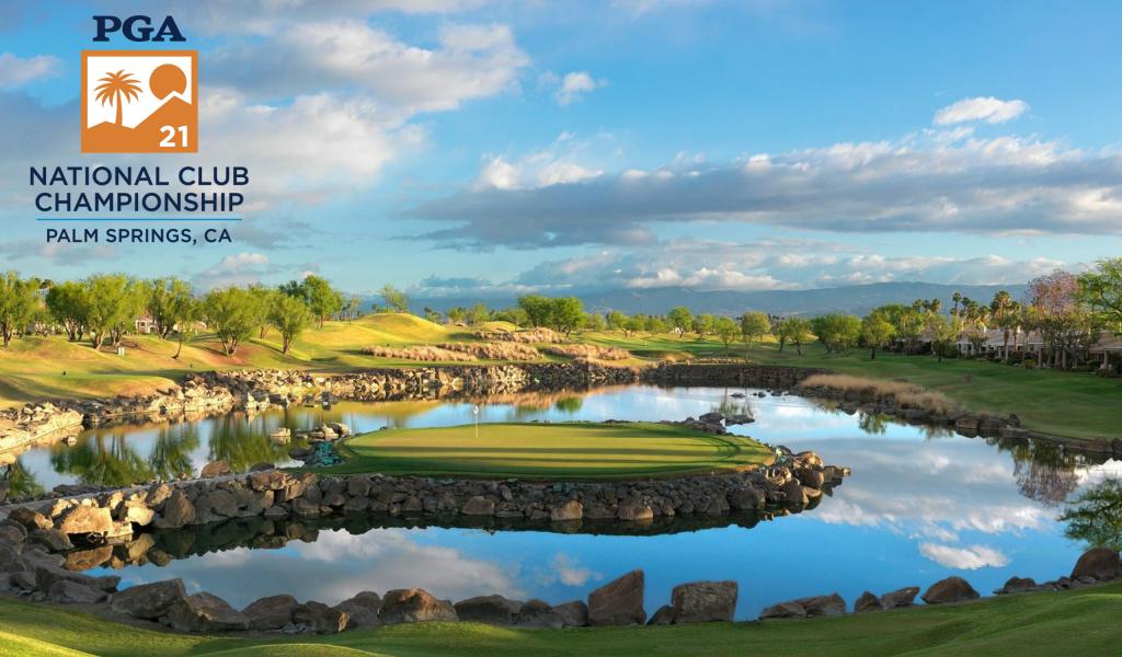 PGA's 2021 National Club Championship Heads to Palm Springs